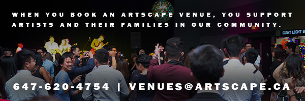 Contact Us - 647-620-4754 or venues@artscape.ca